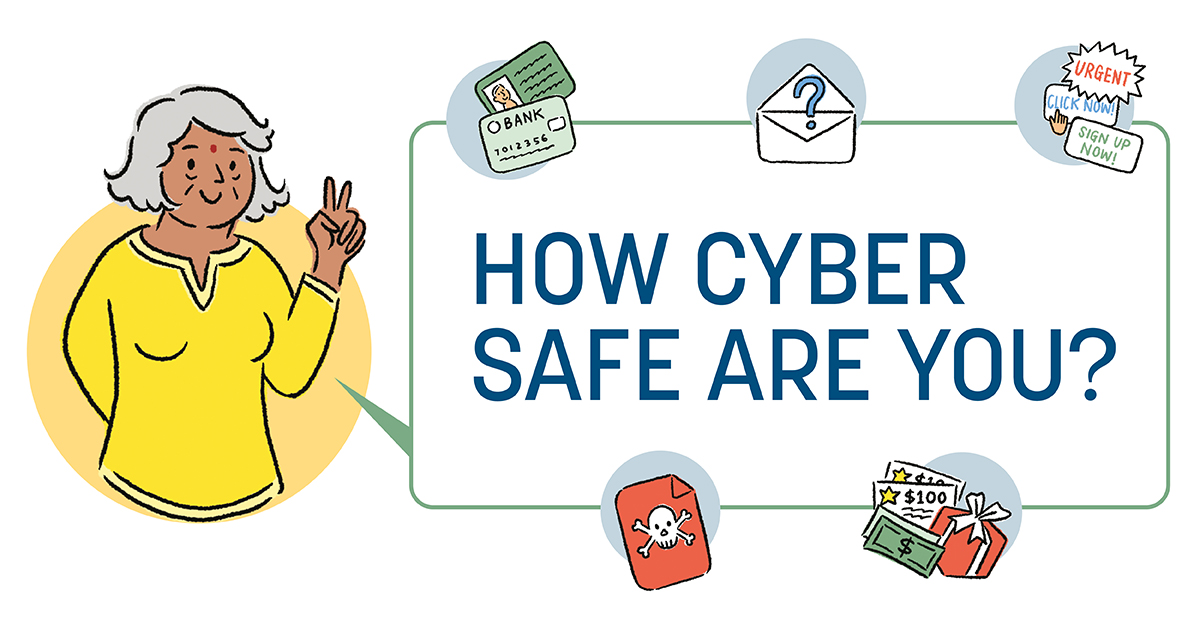 How Cyber Safe Are You?